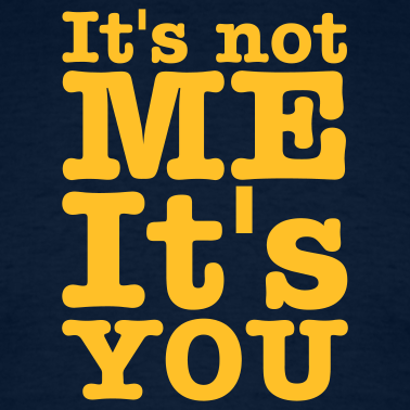 navy-it-s-not-me-it-s-you-men-s-tees_design